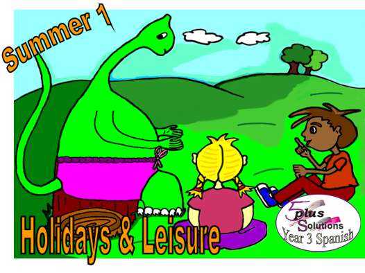 Primary Spanish CLASSROOM DISPLAY/FLASHCARDS: Year 3 Holidays & Leisure