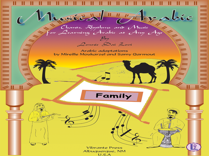 Musical Arabic  -Learning Arabic at Any Age (Song/Chant  Teaching  the Family Words in Arabic)