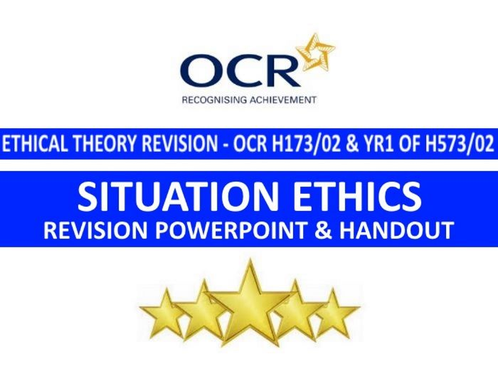 Situation Ethics Revision PowerPoint (for OCR H173/02 and H573/02)