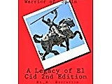 A Legacy of El Cid by John Pierre Biddle Warden- Chapter 2