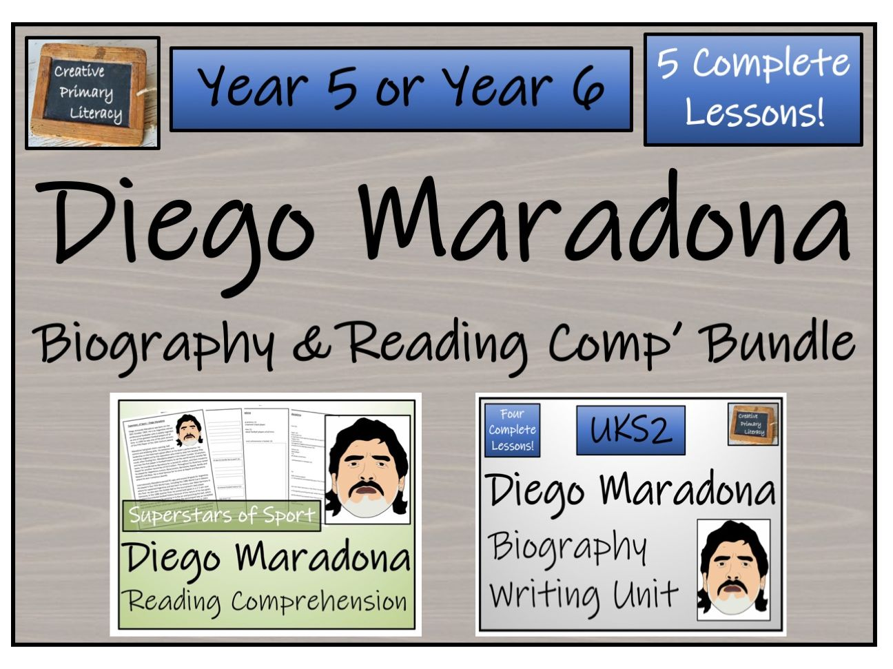 UKS2 Literacy - Diego Maradona Reading Comprehension & Biography Bundle