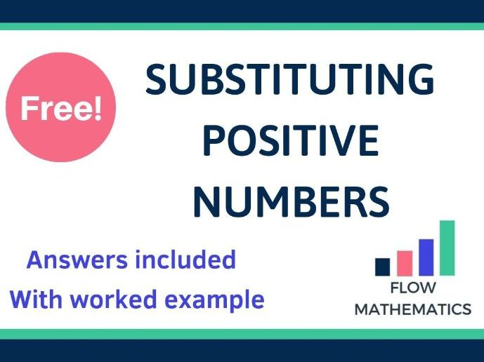 Substituting positive numbers