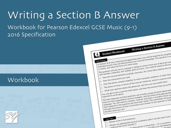 Writing a Section B Answer - Workbook for Pearson Edexcel GCSE Music (2016 Specification)