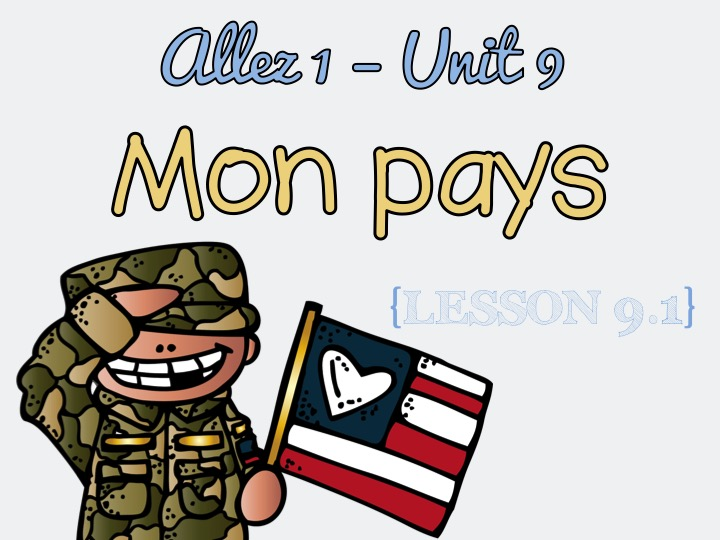 Allez 1 - Unit 9.1 - Mon pays - comparatives - town - time - adjectives - KS3French