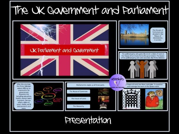 The UK Government and Parliament Presentation