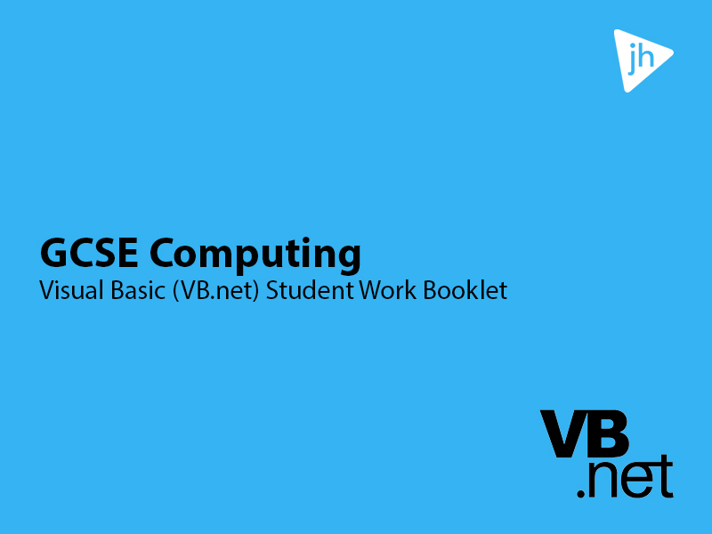 GCSE Computing Visual Basic Student Work Booklet