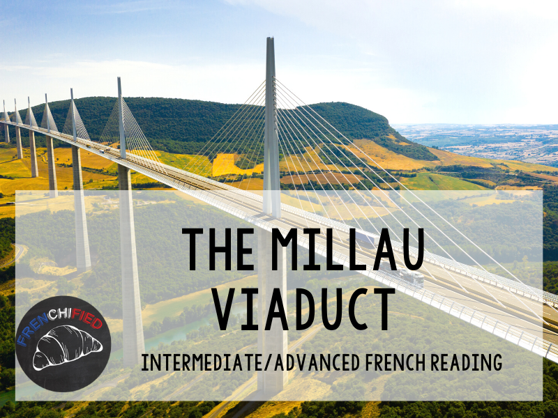 The Millau Viaduct - French reading activity