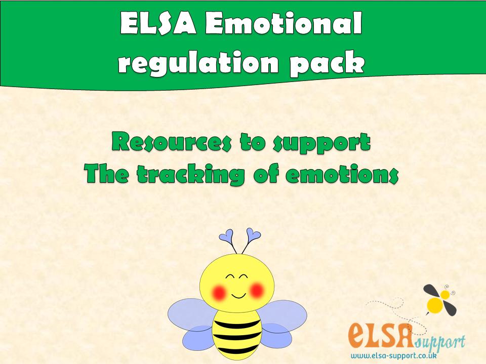 ELSA SUPPORT EMOTIONAL REGULATION PACK - pshe, emotions, regulation, resilience
