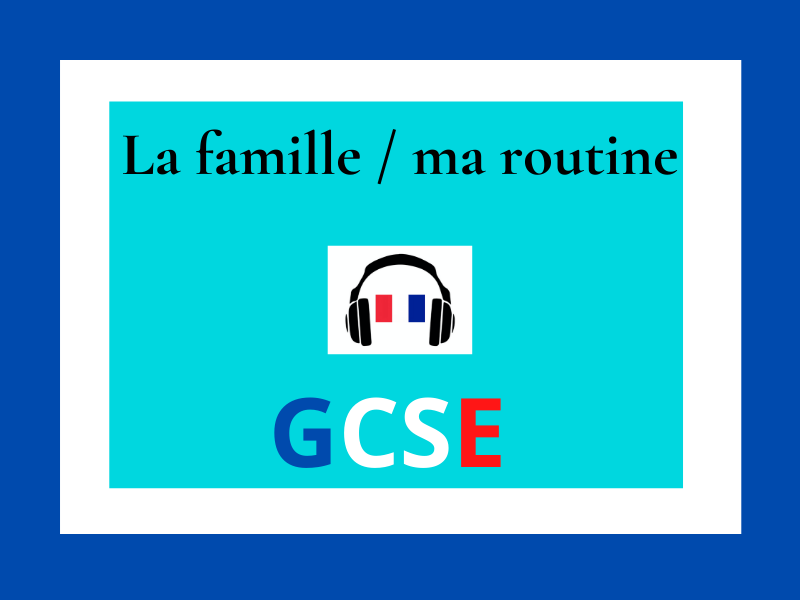 family routine chore French GCSE listening