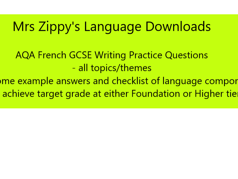 AQA French GCSE Writing Practice Questions - Foundation and Higher