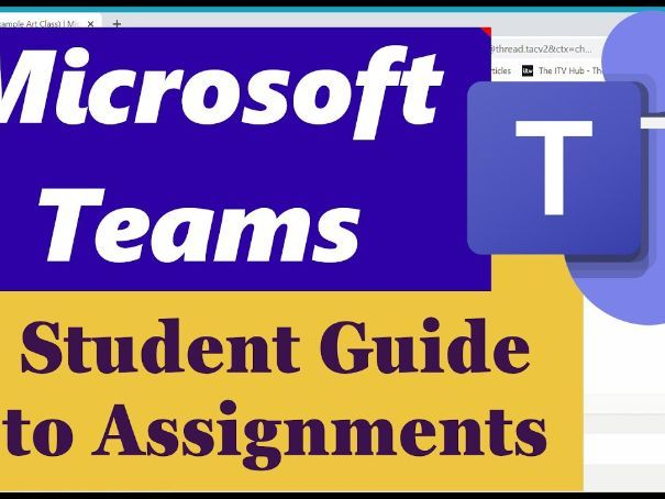 Microsoft Teams - Student Guide to Assignments