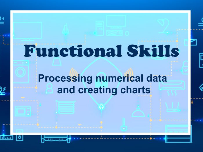 Functional Skills ICT Level 1: Processing numerical data with graphs