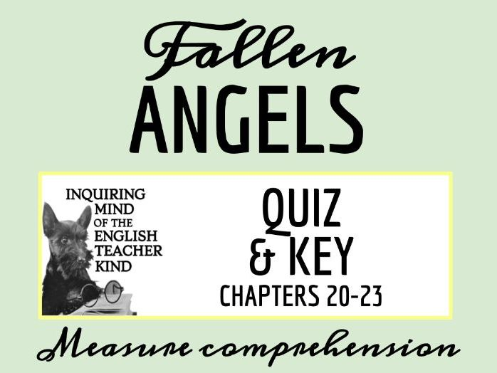 Fallen Angels Quiz & Key on Chapters 20-23