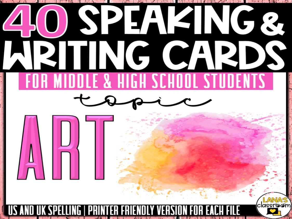 Art and Creativity| ESL/ELL/ELA Speaking&Writing Activities | 4Teens | BUNDLE