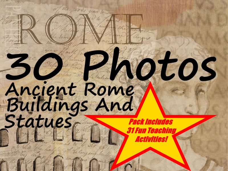 30 Ancient Rome Photos and Drawings of Buildings, Statues and Artifacts + 31 Fun Teaching Activities