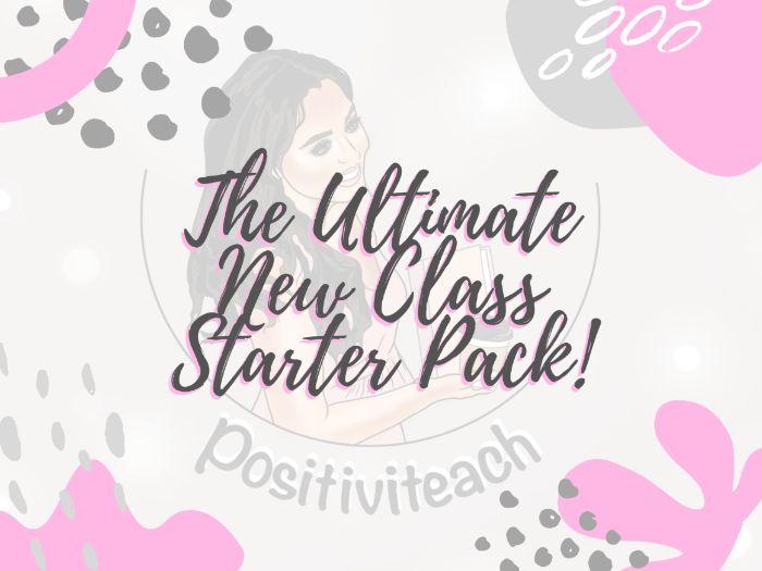 New Class Starter Pack