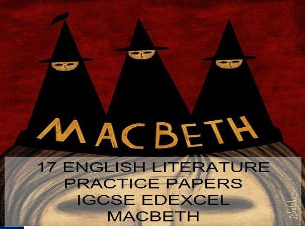 English Literature Macbeth Practice Papers - EDEXCEL IGCSE