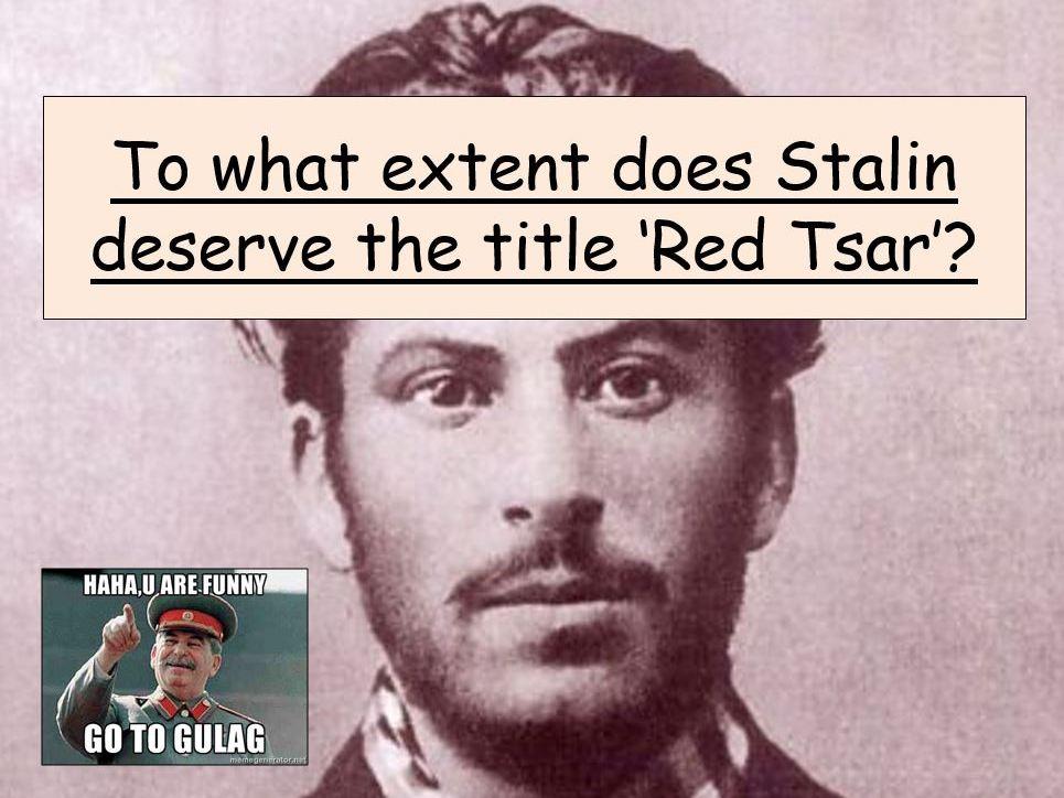AQA A-Level Tsarist & Communist Russia Lesson 64 (Red Tsar)