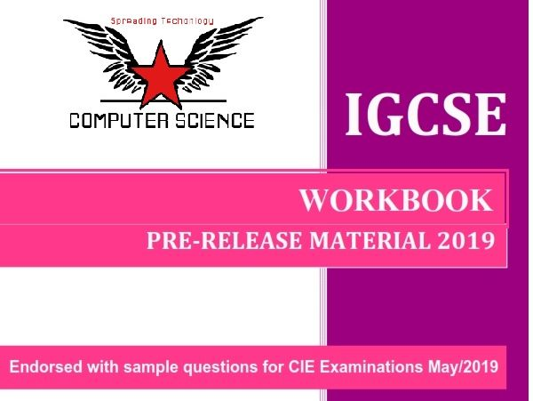 CIE Computer Science 0478 Paper-2 - Pre-Release Material 2019  Special Workbook