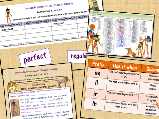 I can use the prefixes 'in', 'im', 'il' and 'ir' accurately Whole Lesson Pack Bundle Ancient Egypt