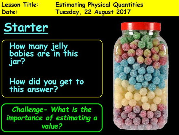 Estimating Physical Quantities