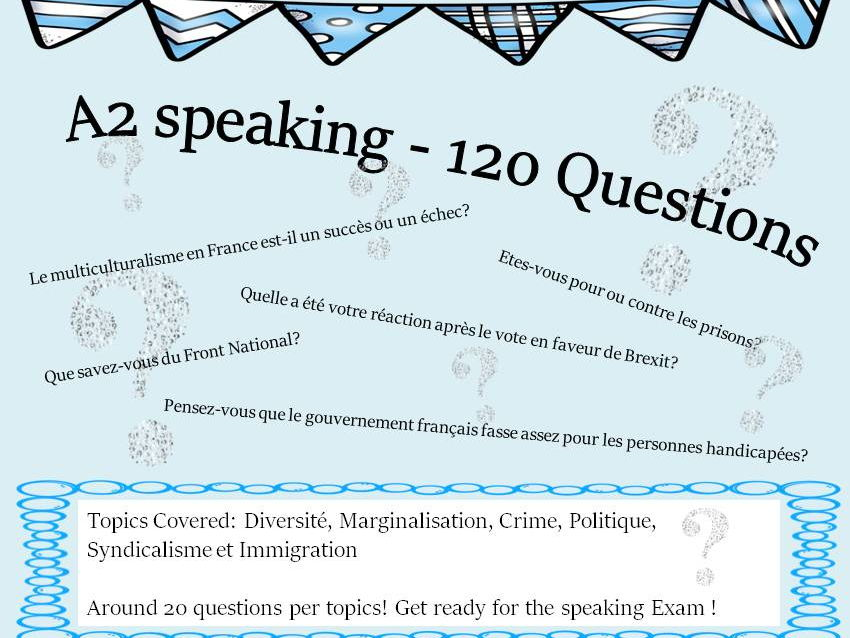 French A2 topics - more than 120 questions for the speaking A-Level exam