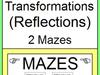 TRANSFORMATIONS: REFLECTIONS - 3 MAZES