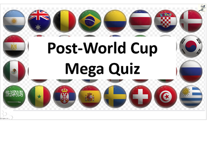 End of Term  Post-World Cup 2018 Mega Quiz