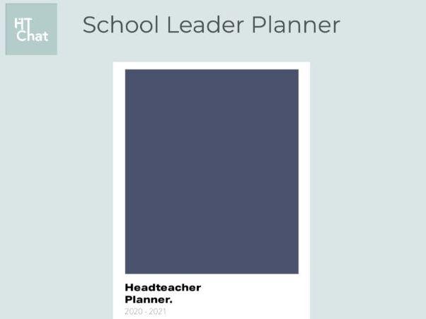Headteacher Planner 2020-2021    'Simplicity'
