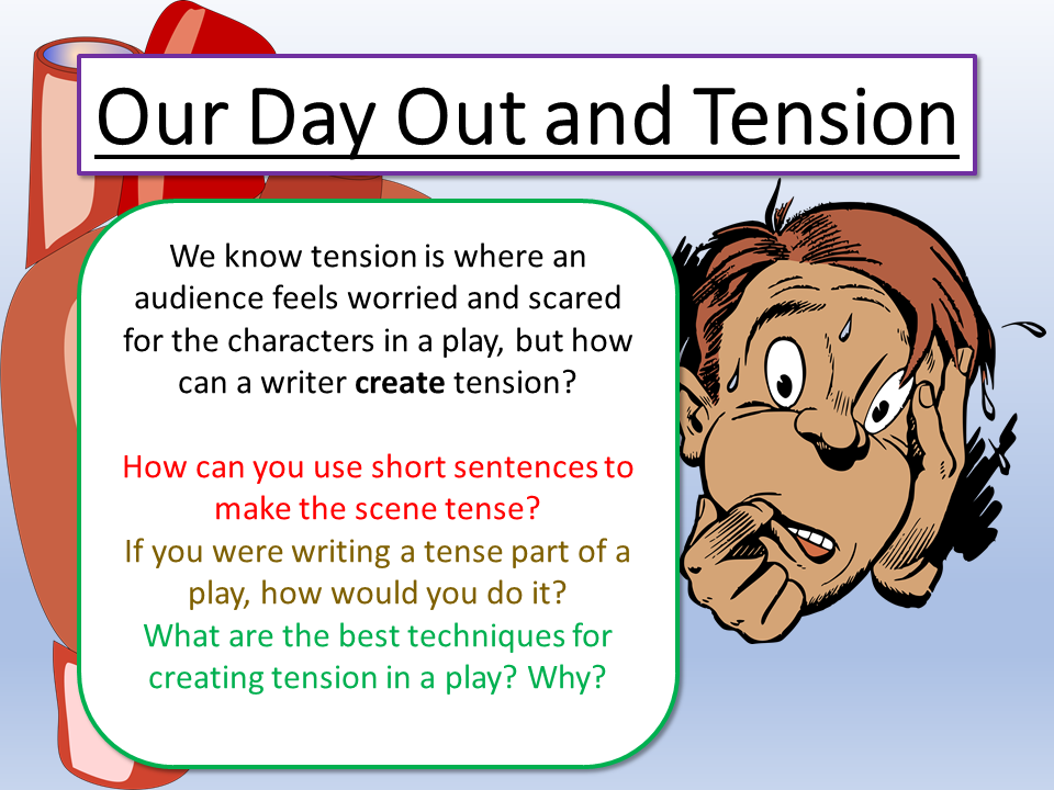 Our Day Out Tension