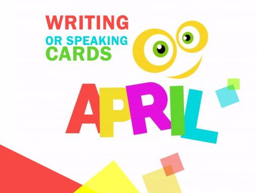 APRIL writing and speaking cards