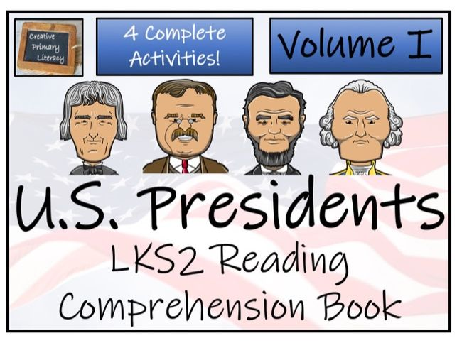LKS2 - American Presidents Reading Comprehension Book; Volume I