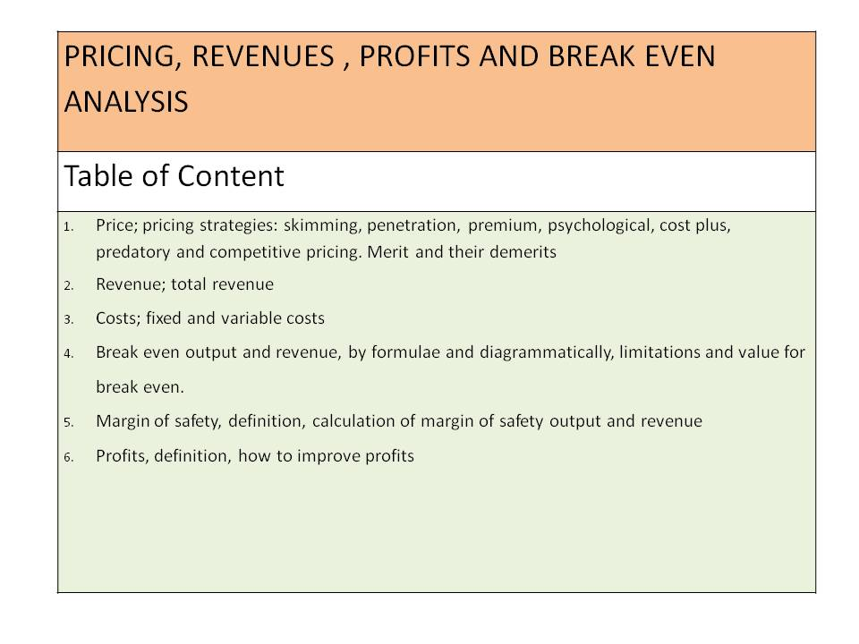 Pricing, Revenue, Profits and Break Even