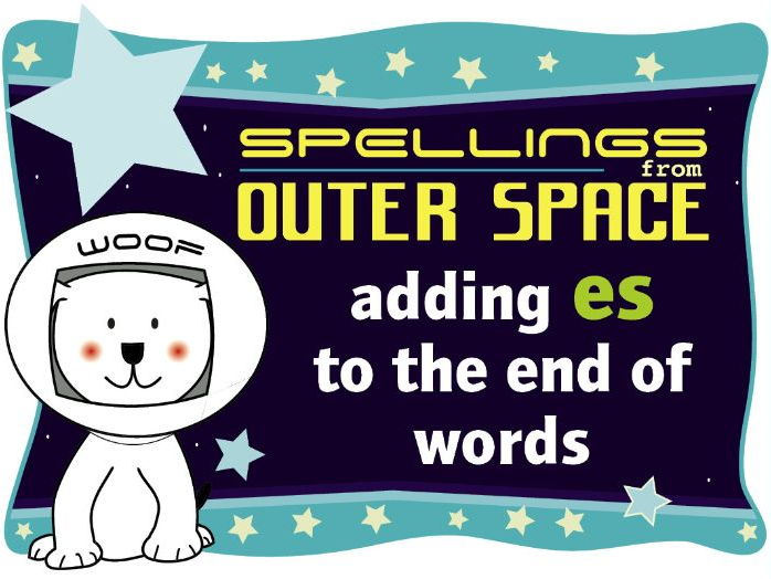 Year 1 Spellings from Outer Space: Adding ES to the end of words
