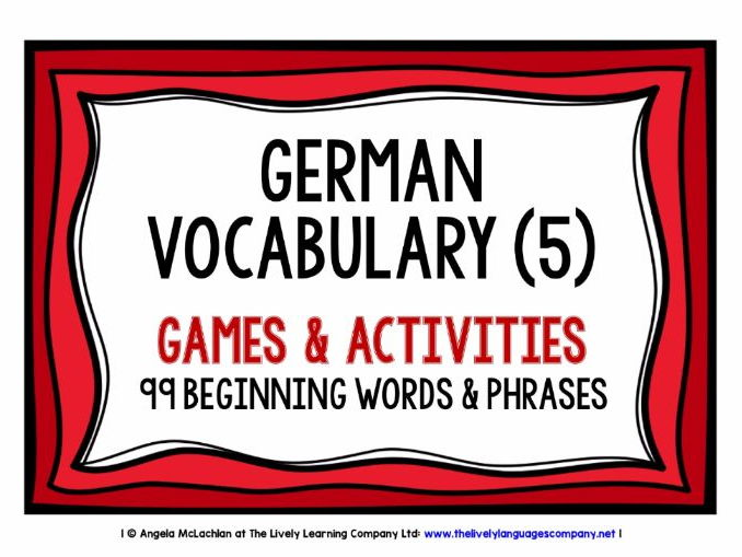 GERMAN VOCABULARY (5) - GAMES & ACTIVITIES