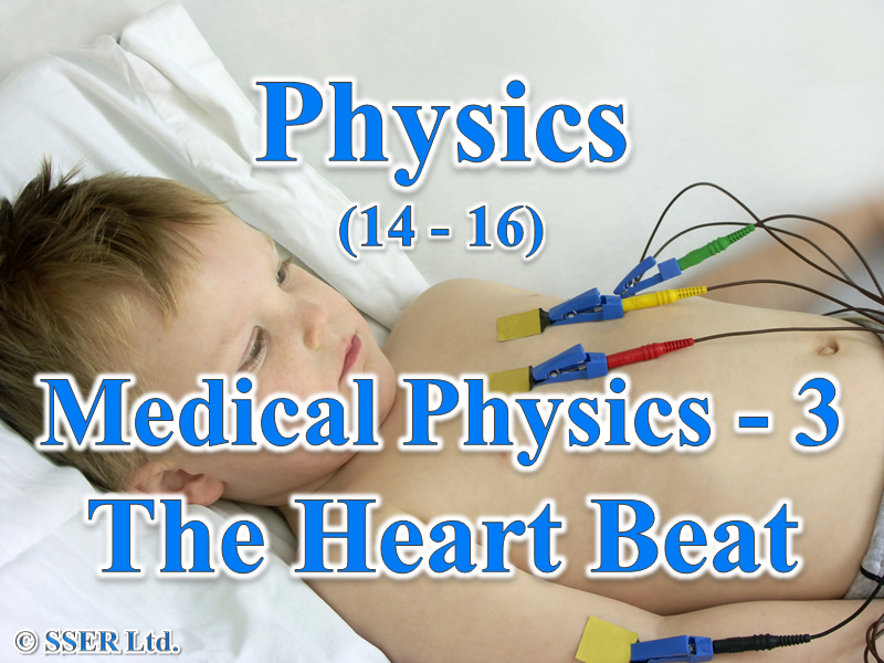 P3.2 Medical Physics 3 - The Heart Beat