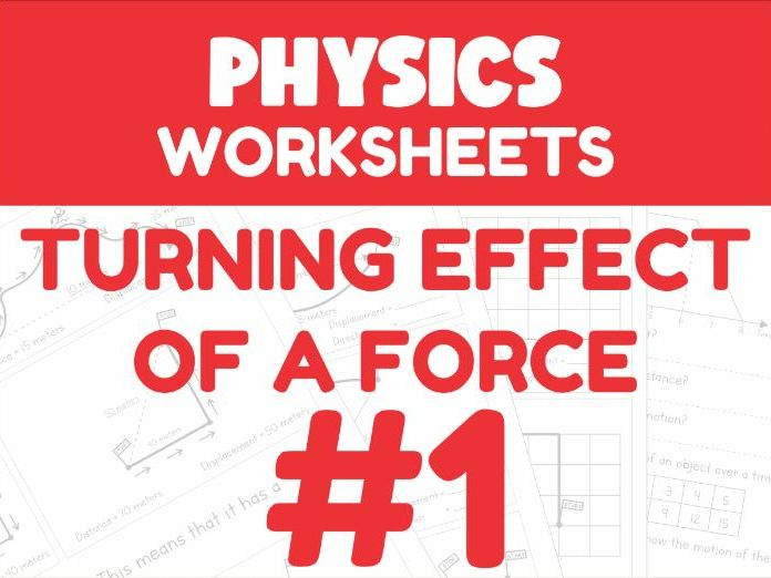 Turning Effect of a Force Revision Worksheet #1