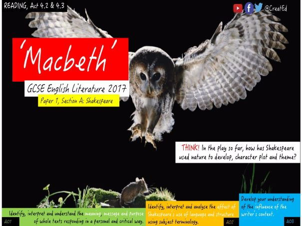 Shakespeare - Macbeth, Act 4.2 & 4.3 New GCSE English Literature, Paper 1 Section A.