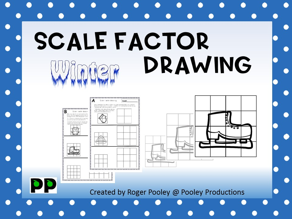 Winter Theme Scale Factor Drawing, 7 pgs, teacher notes