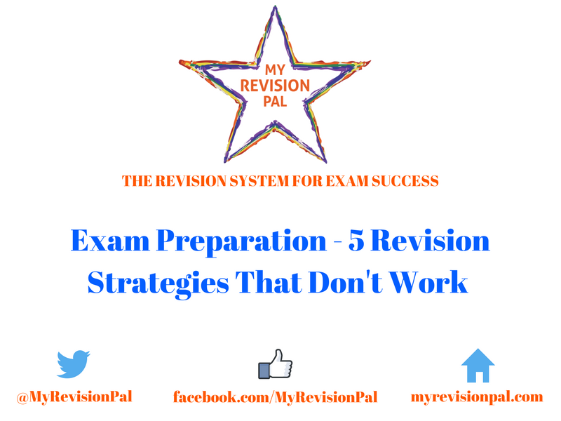 Exam Preparation - 5 Revision Strategies That Don't Work