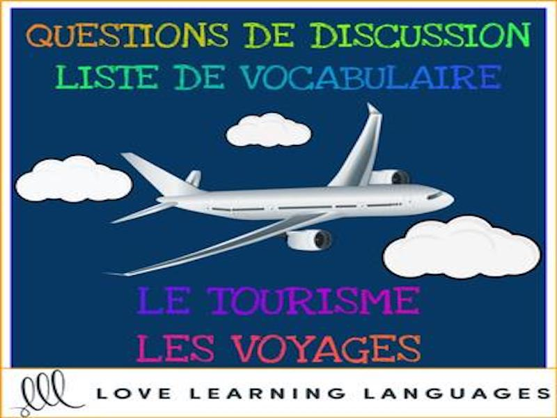 Tourisme et voyages - Tourism and travel - French themed conversation questions