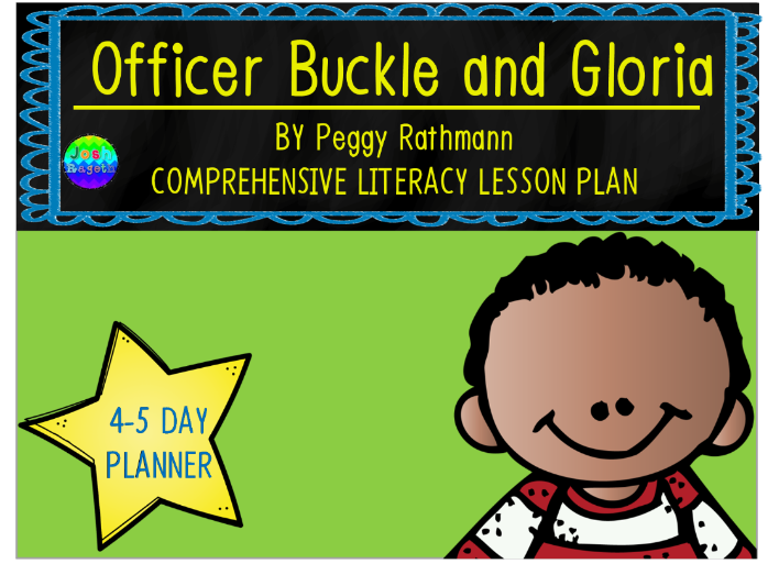 Officer Buckle and Gloria by Peggy Rathmann 4-5 Day Lesson Plan