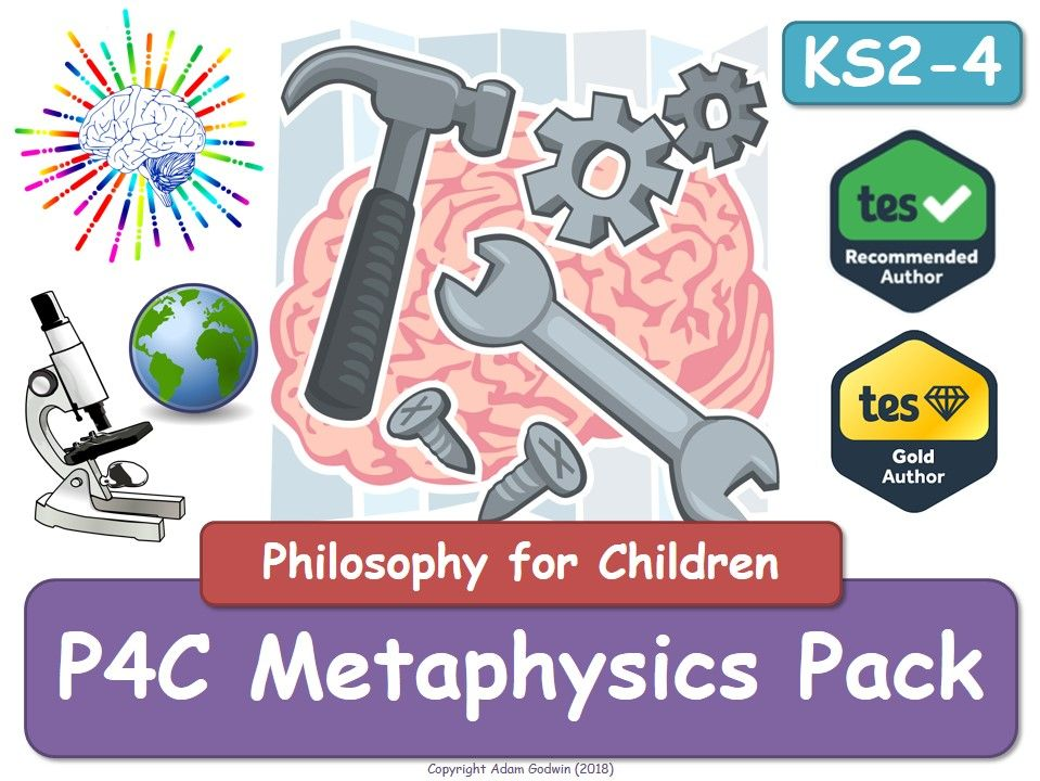 Metaphysics [x4 Resource Value Bundle] (P4C, Philosophy, RE, RS, P4C, Metaphysics, Tutor, Form,  PSHE]