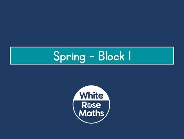 White Rose Maths Year 3 - Spring Block 1 - Multiplication and Division