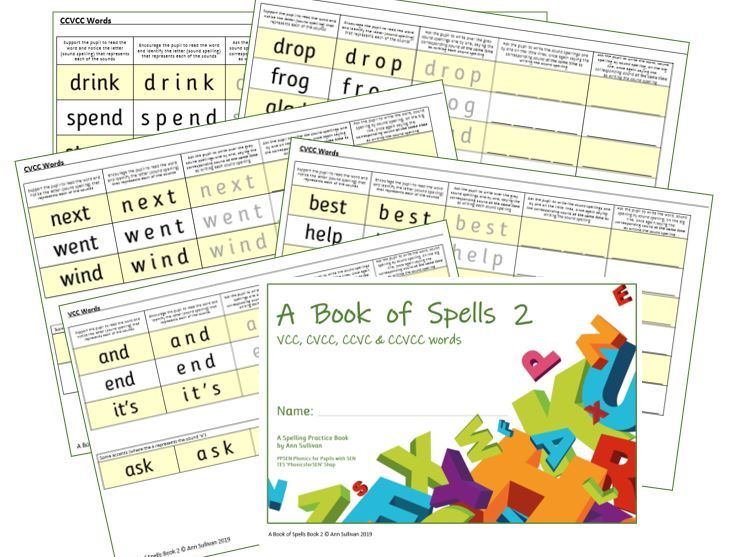 Phonics for SEN: Book of Spells 2 - Spelling Practice Books - VCC CVCC CCVC CCVCC Sets 1-7 sounds