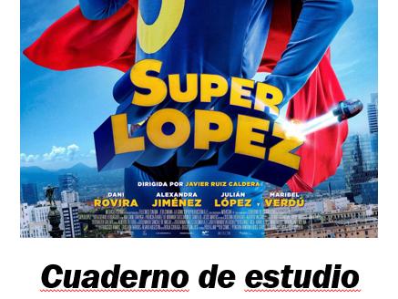 SúperLopez Film project booklet