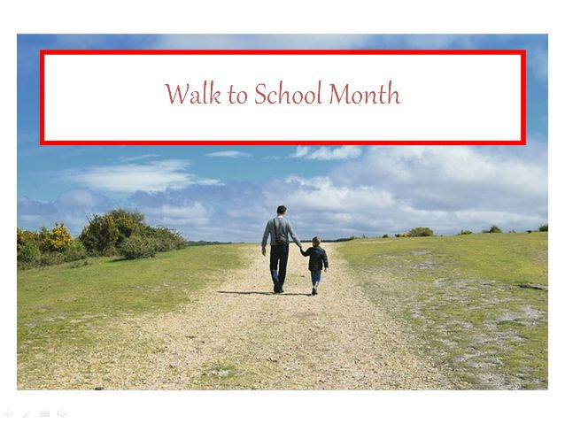 Walk to School Month - PowerPoint - Keeping Healthy Prompt and World Car Free Day. 31 Teaching Tasks