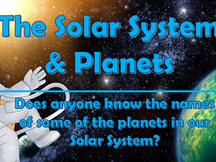 The Solar System & Planets