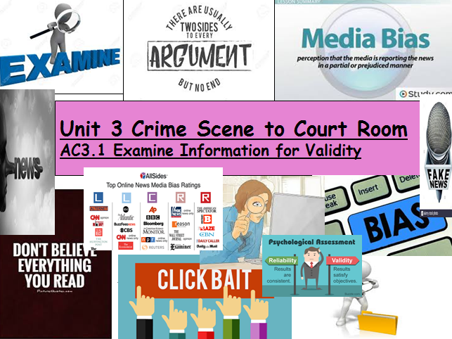 Criminology (NEW SPEC)Unit 3-AC3.1-Examine Information for Validity-Lesson & Student Booklet