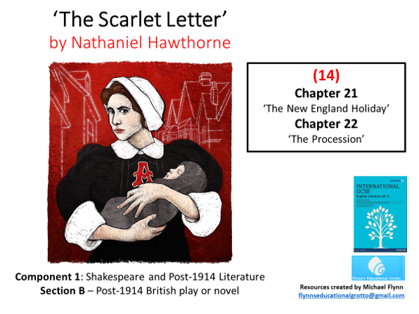 GCSE English Literature: (14) The Scarlet Letter – Chapters 21 and 22